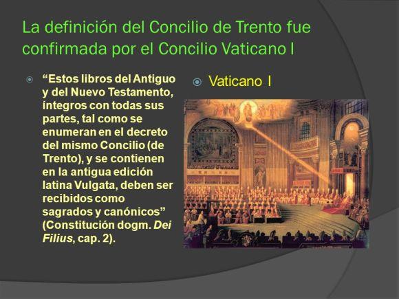 La+definición+del+Concilio+de+Trento+fue+confirmada+por+el+Concilio+Vaticano+I