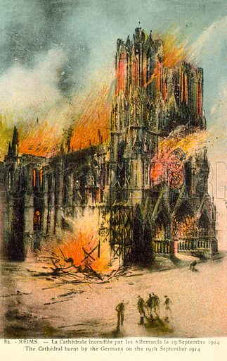 Reims, Cathedral burnt by the Germans on 19 September 1914